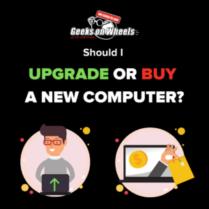 upgrade or buy a new computer